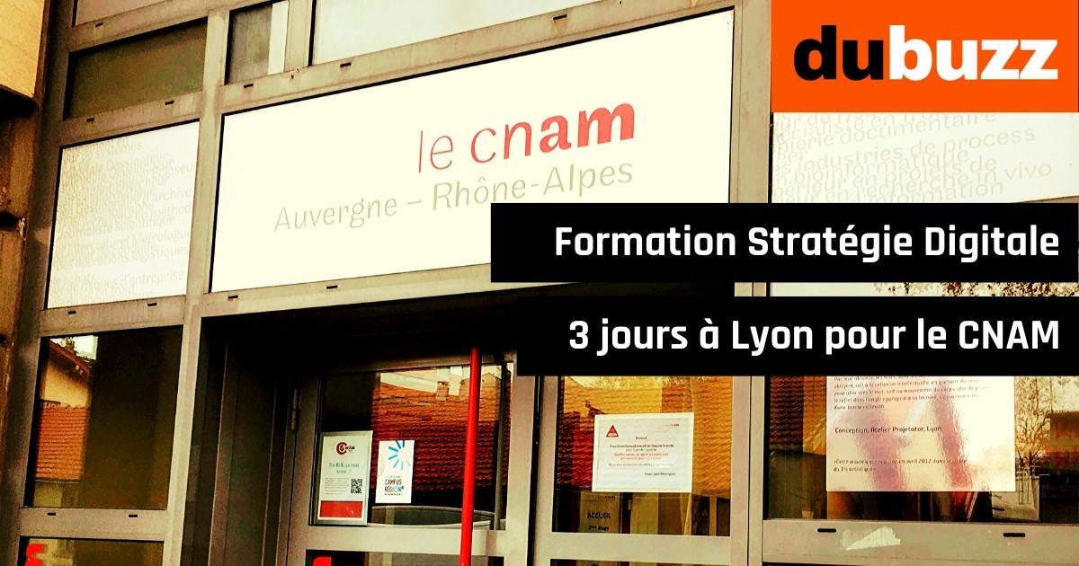 Formation Stratégie Digitale 3 jours à Lyon pour le CNAM