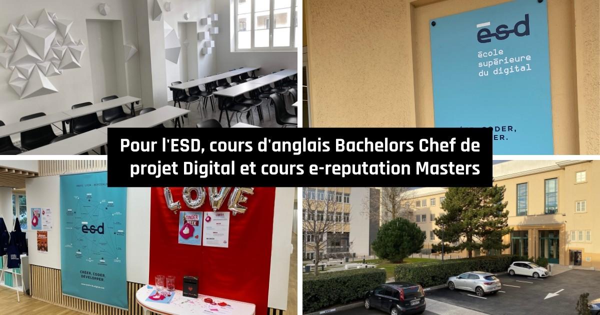 Cours d'anglais et d'e-reputation à l'ecole superieure du digital (ESD Lyon)