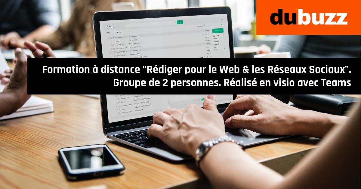 Formation à distance Rédaction Web & Réseaux Sociaux, 2 jours, pour un groupe de 2 participants